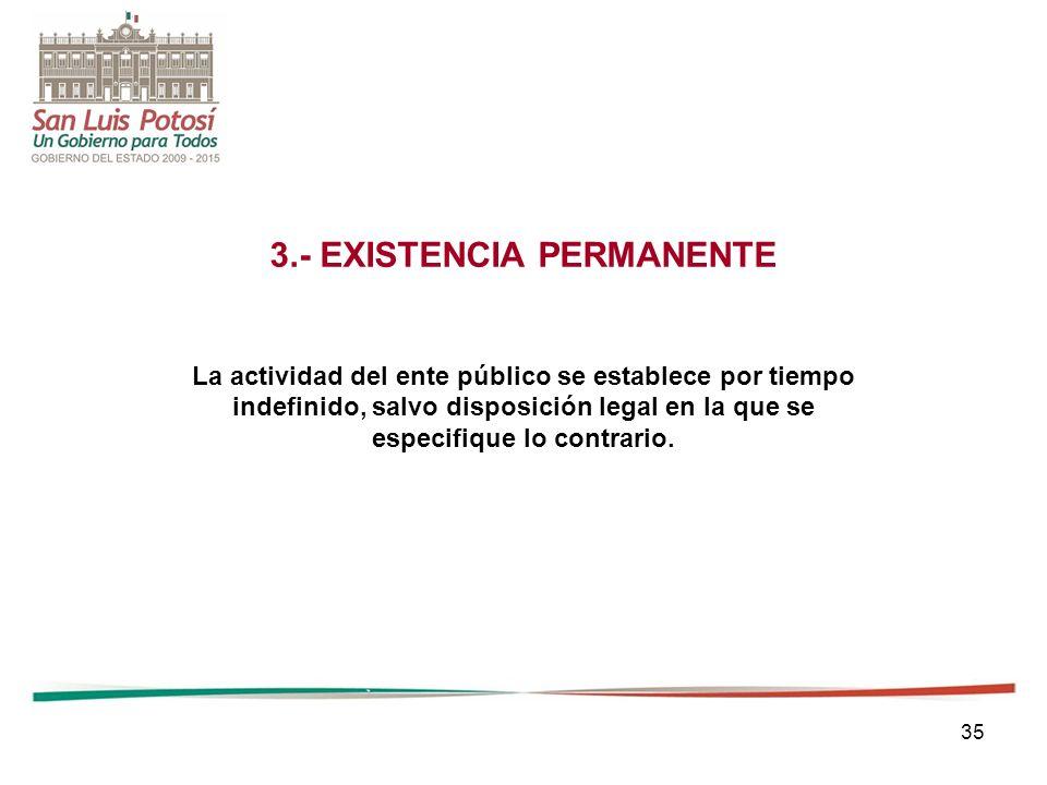 3.- EXISTENCIA PERMANENTE