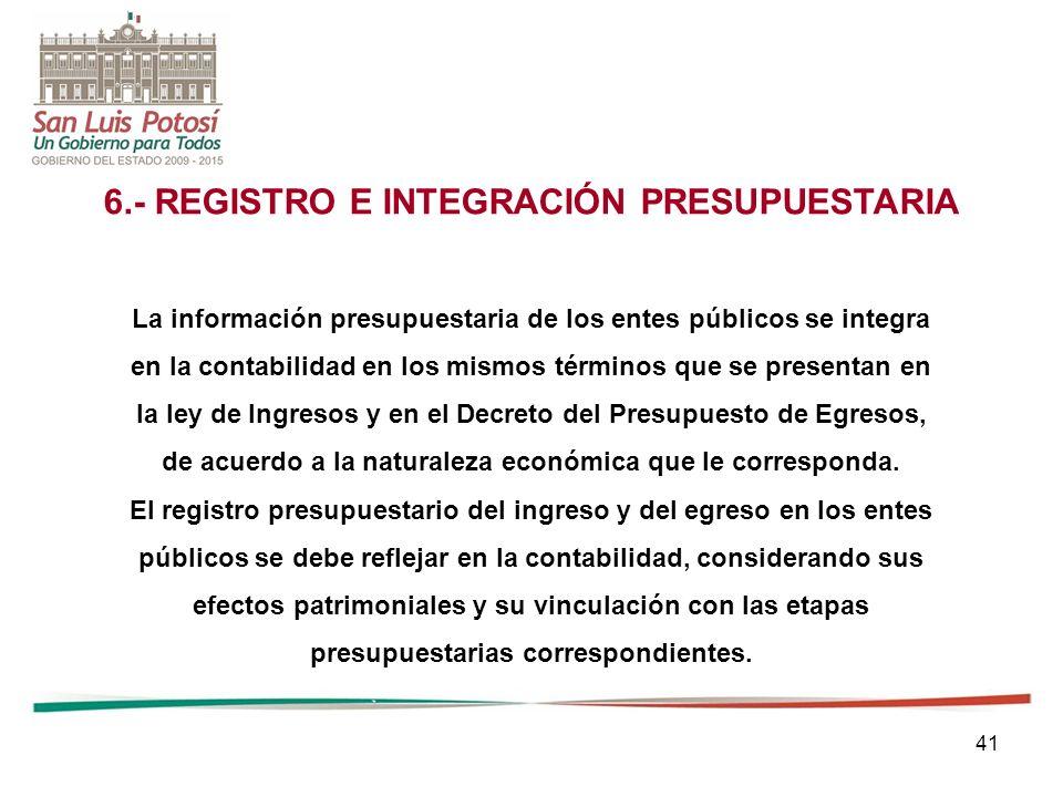 6.- REGISTRO E INTEGRACIÓN PRESUPUESTARIA