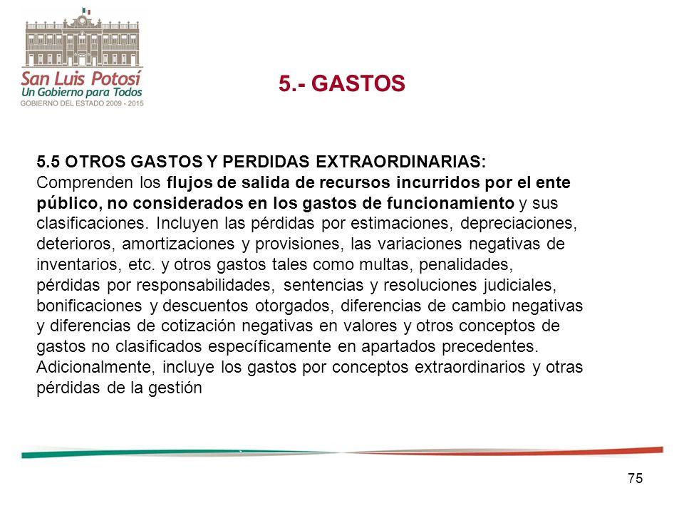 5.- GASTOS 5.5 OTROS GASTOS Y PERDIDAS EXTRAORDINARIAS: