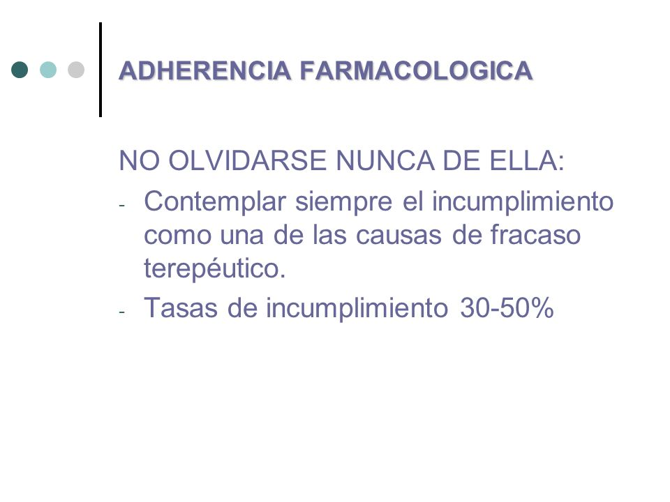 ADHERENCIA FARMACOLOGICA
