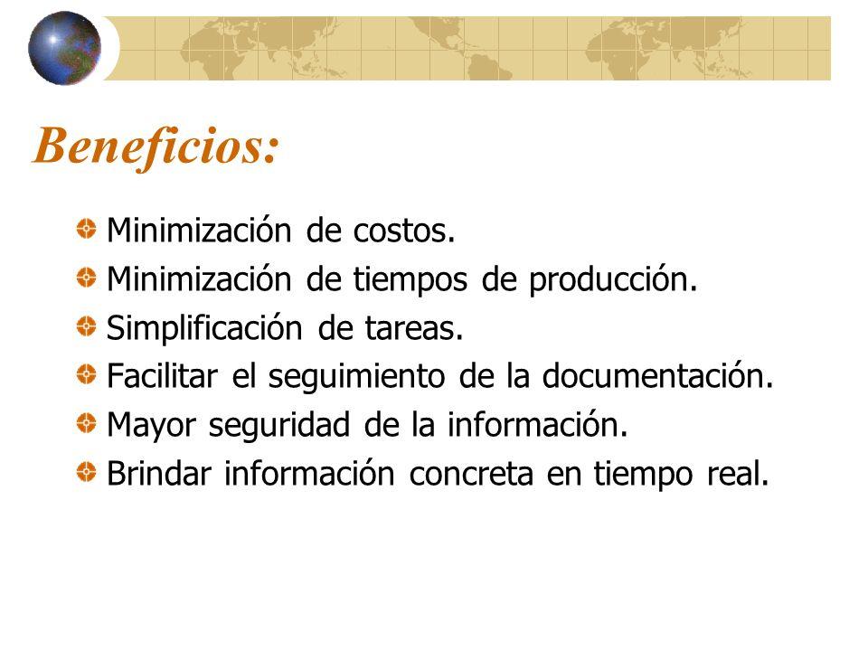 Beneficios: Minimización de costos.
