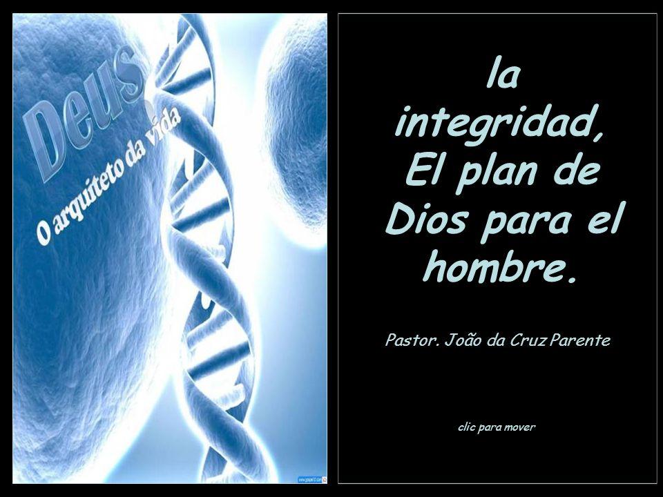 El plan de Dios para el hombre.