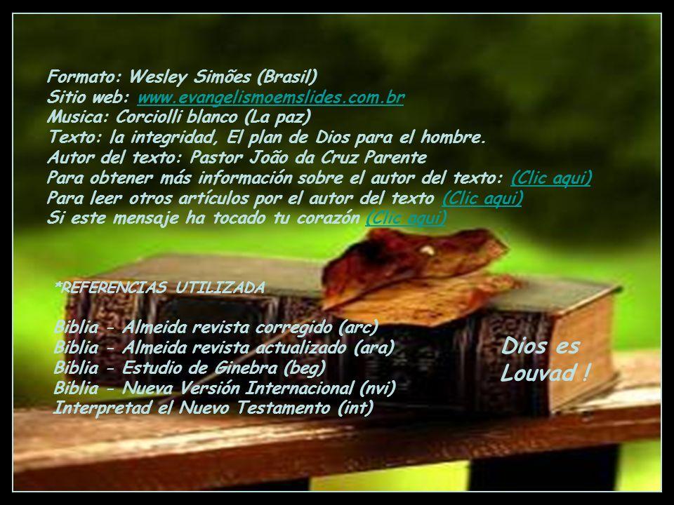 Dios es Louvad ! Formato: Wesley Simões (Brasil)
