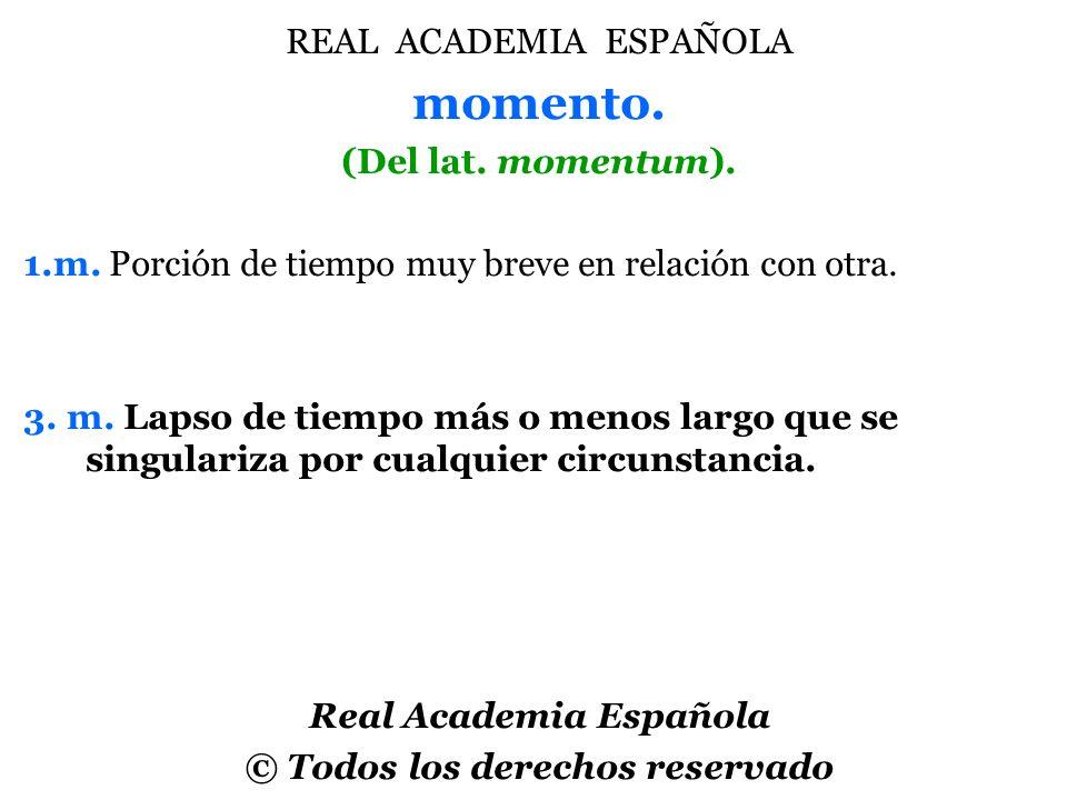 Real Academia Española © Todos los derechos reservado