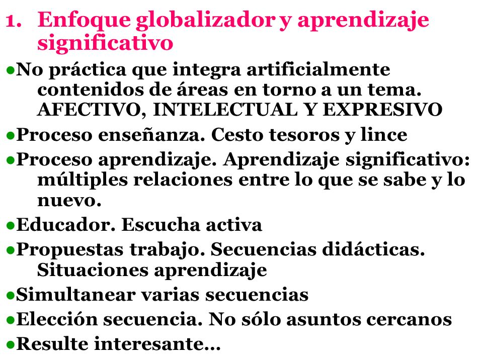 Enfoque globalizador y aprendizaje significativo