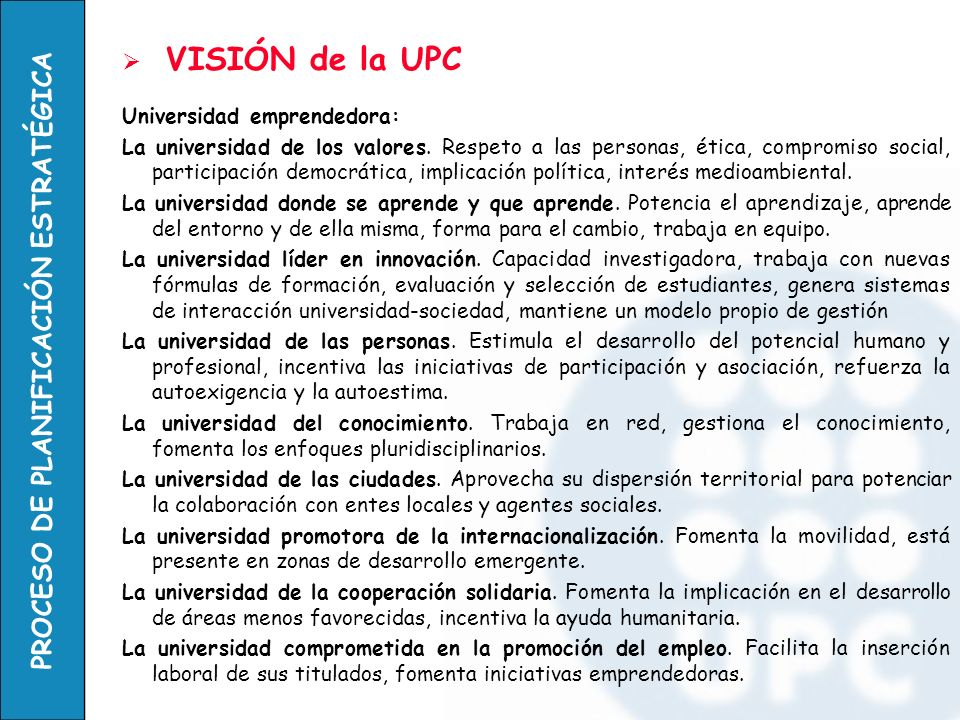 VISIÓN de la UPC Universidad emprendedora: