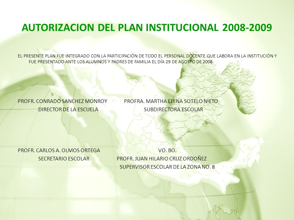 AUTORIZACION DEL PLAN INSTITUCIONAL 2008-2009
