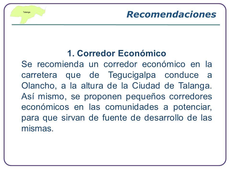 Recomendaciones 1. Corredor Económico.