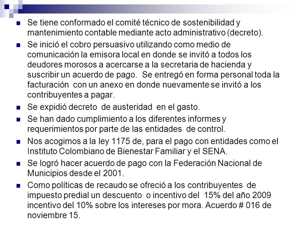Se tiene conformado el comité técnico de sostenibilidad y mantenimiento contable mediante acto administrativo (decreto).