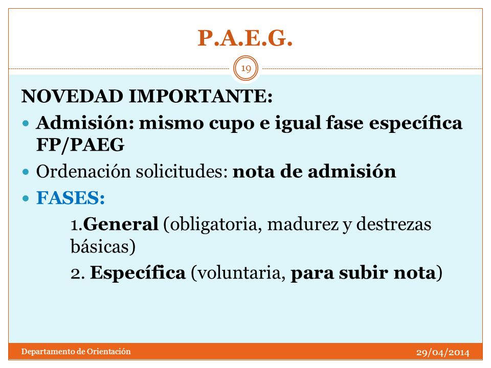 P.A.E.G. NOVEDAD IMPORTANTE: