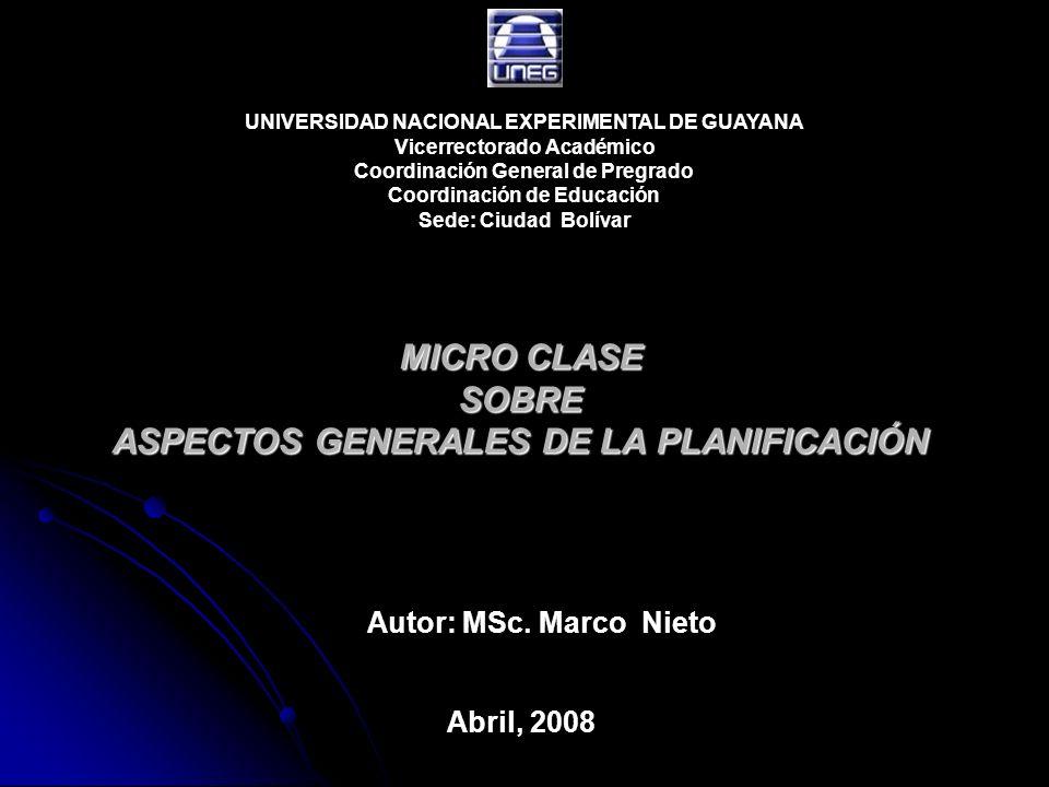 MICRO CLASE SOBRE ASPECTOS GENERALES DE LA PLANIFICACIÓN