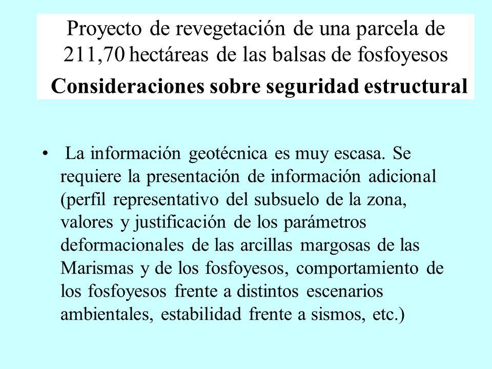 Proyecto de revegetación de una parcela de 211,70 hectáreas de las balsas de fosfoyesos Consideraciones sobre seguridad estructural