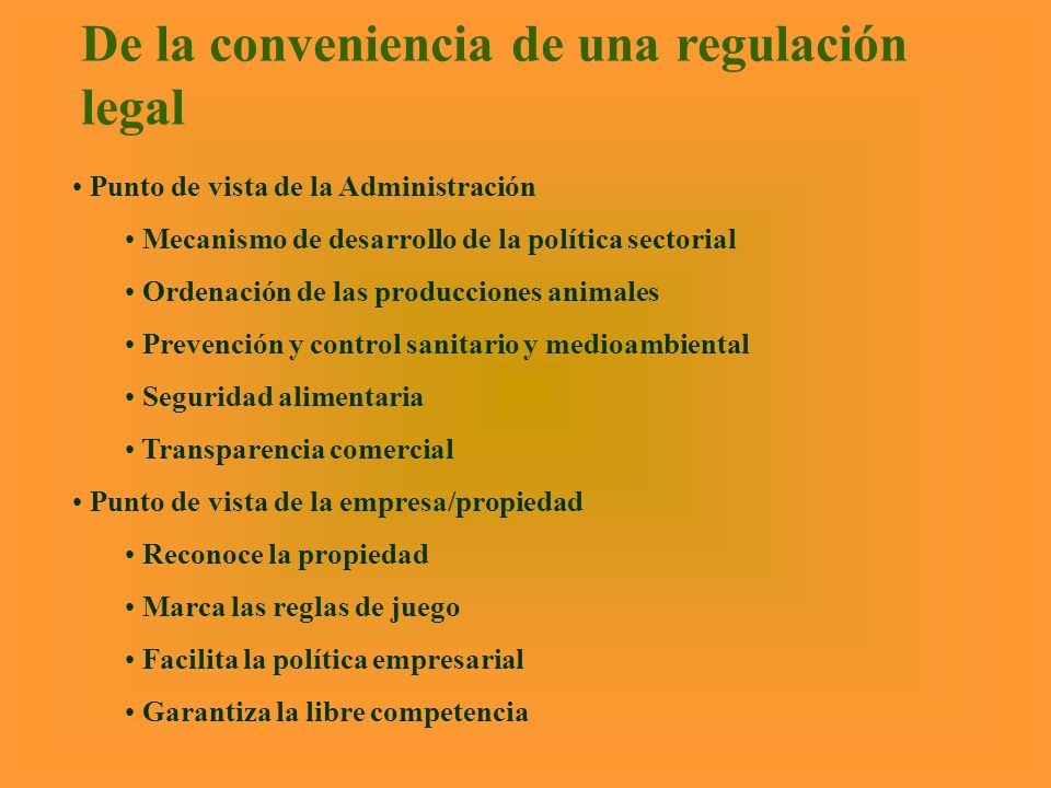De la conveniencia de una regulación legal