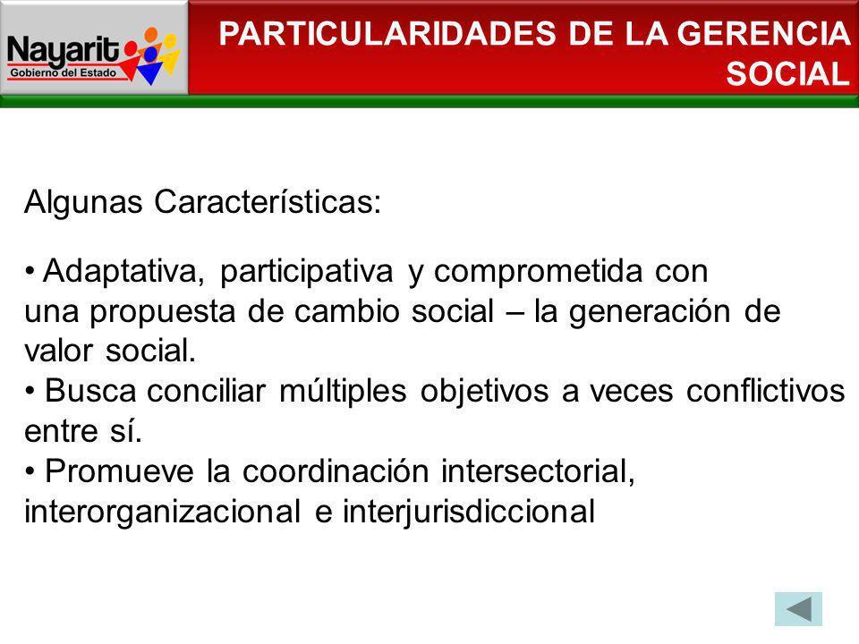 PARTICULARIDADES DE LA GERENCIA SOCIAL