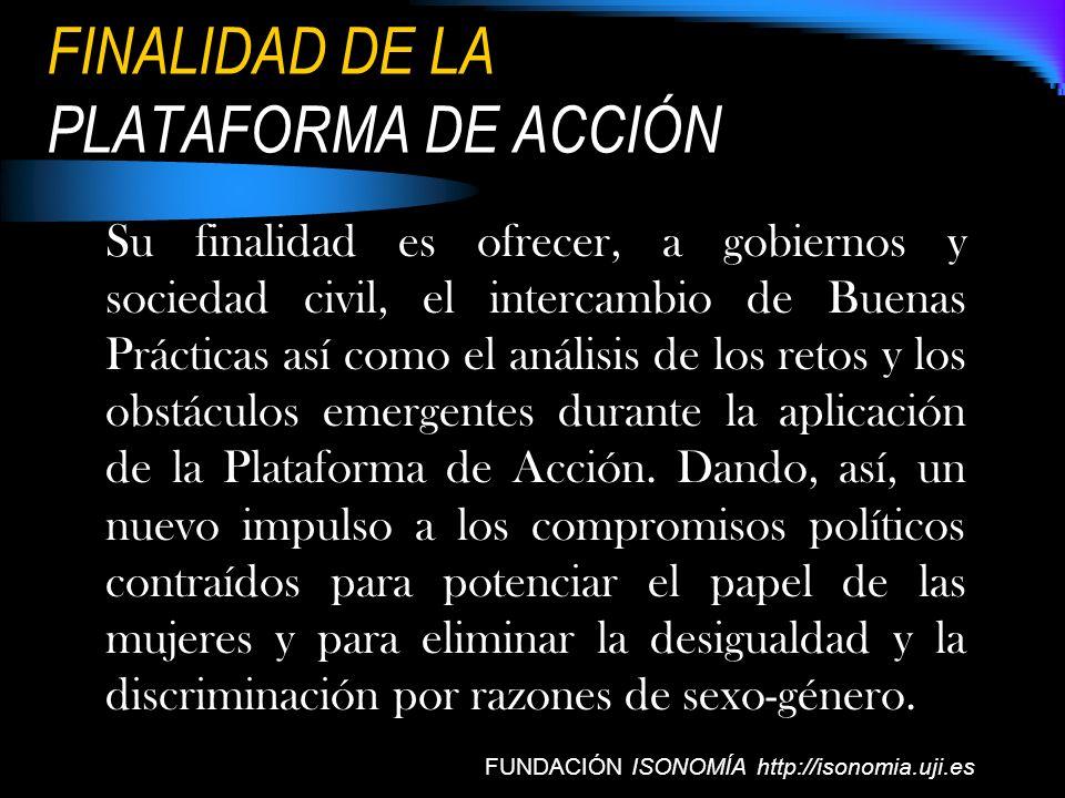 FINALIDAD DE LA PLATAFORMA DE ACCIÓN