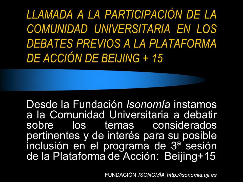 LLAMADA A LA PARTICIPACIÓN DE LA COMUNIDAD UNIVERSITARIA EN LOS DEBATES PREVIOS A LA PLATAFORMA DE ACCIÓN DE BEIJING + 15