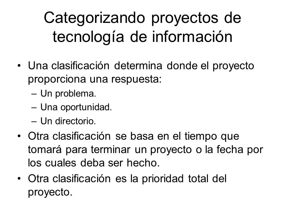 Categorizando proyectos de tecnología de información