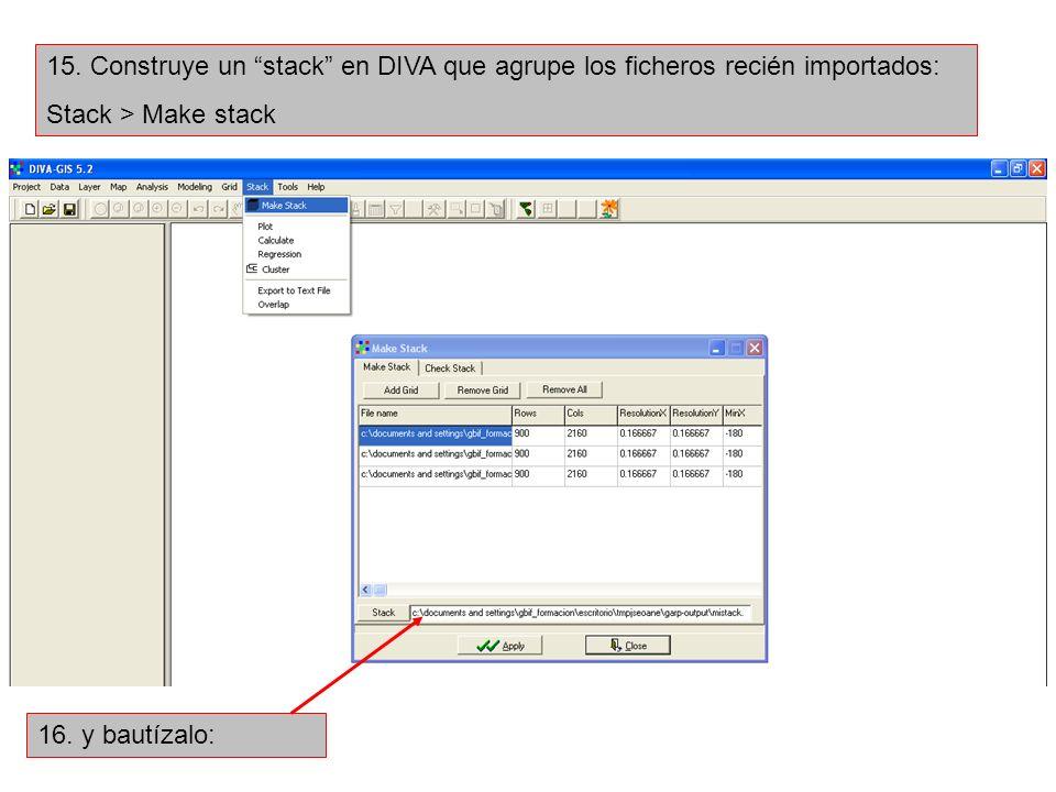 15. Construye un stack en DIVA que agrupe los ficheros recién importados: