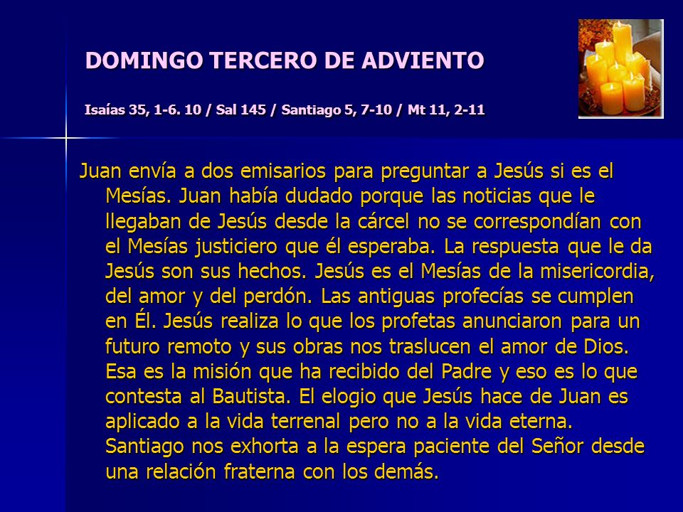 DOMINGO TERCERO DE ADVIENTO Isaías 35, 1-6