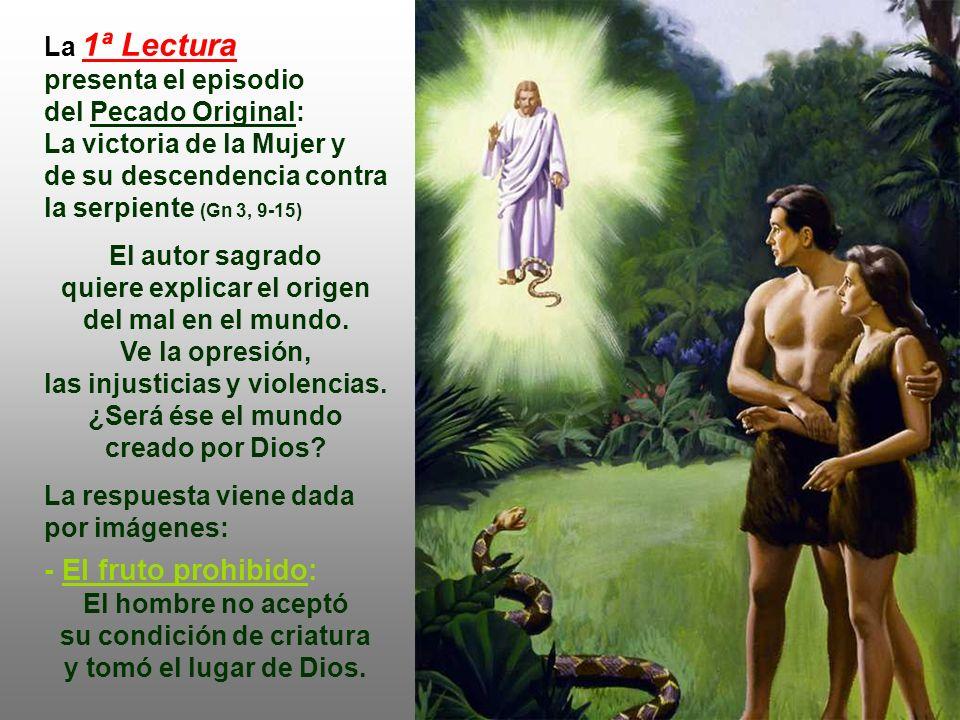 La 1ª Lectura presenta el episodio del Pecado Original: