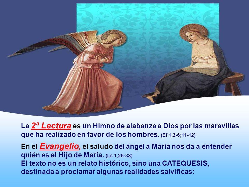 La 2ª Lectura es un Himno de alabanza a Dios por las maravillas que ha realizado en favor de los hombres. (Ef 1,3-6;11-12)