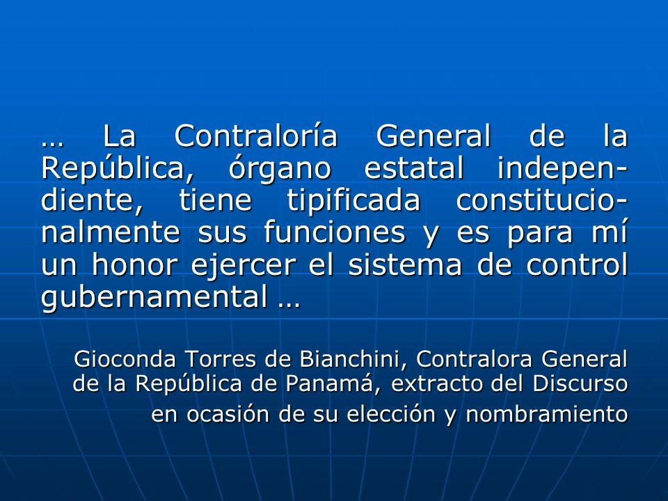 … La Contraloría General de la República, órgano estatal indepen-diente, tiene tipificada constitucio-nalmente sus funciones y es para mí un honor ejercer el sistema de control gubernamental …