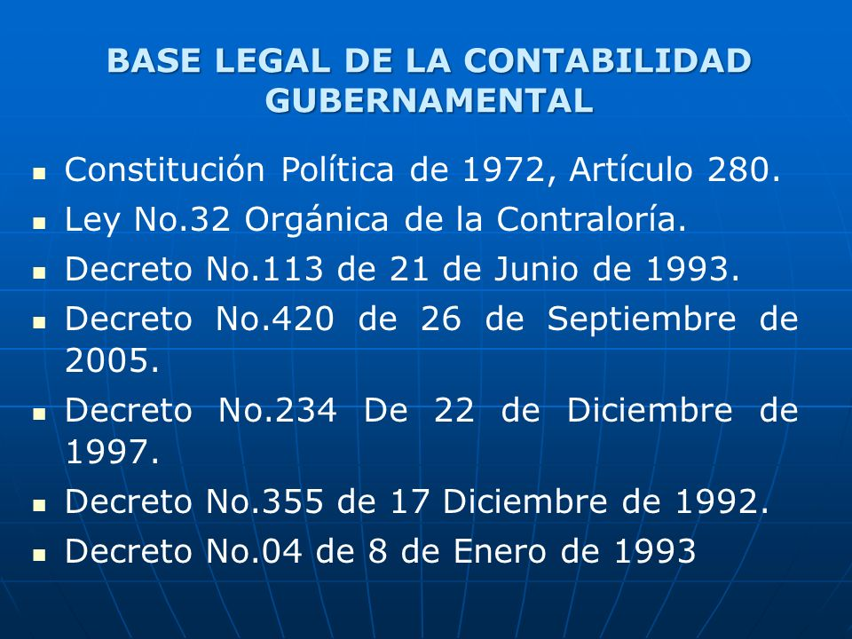 BASE LEGAL DE LA CONTABILIDAD GUBERNAMENTAL