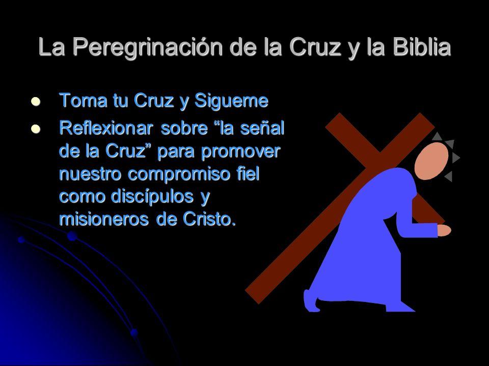 La Peregrinación de la Cruz y la Biblia