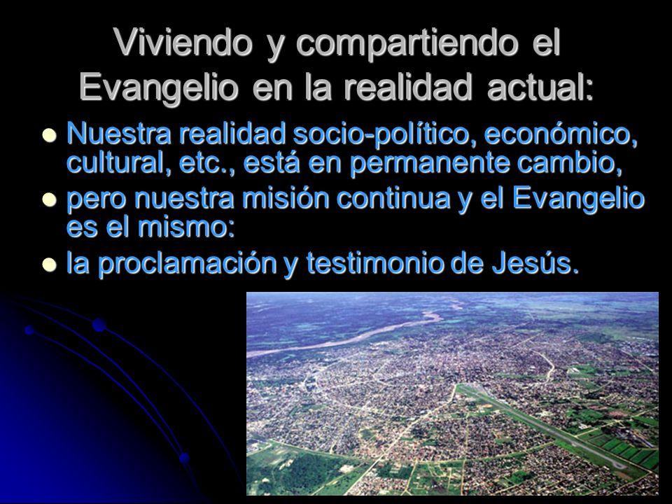 Viviendo y compartiendo el Evangelio en la realidad actual: