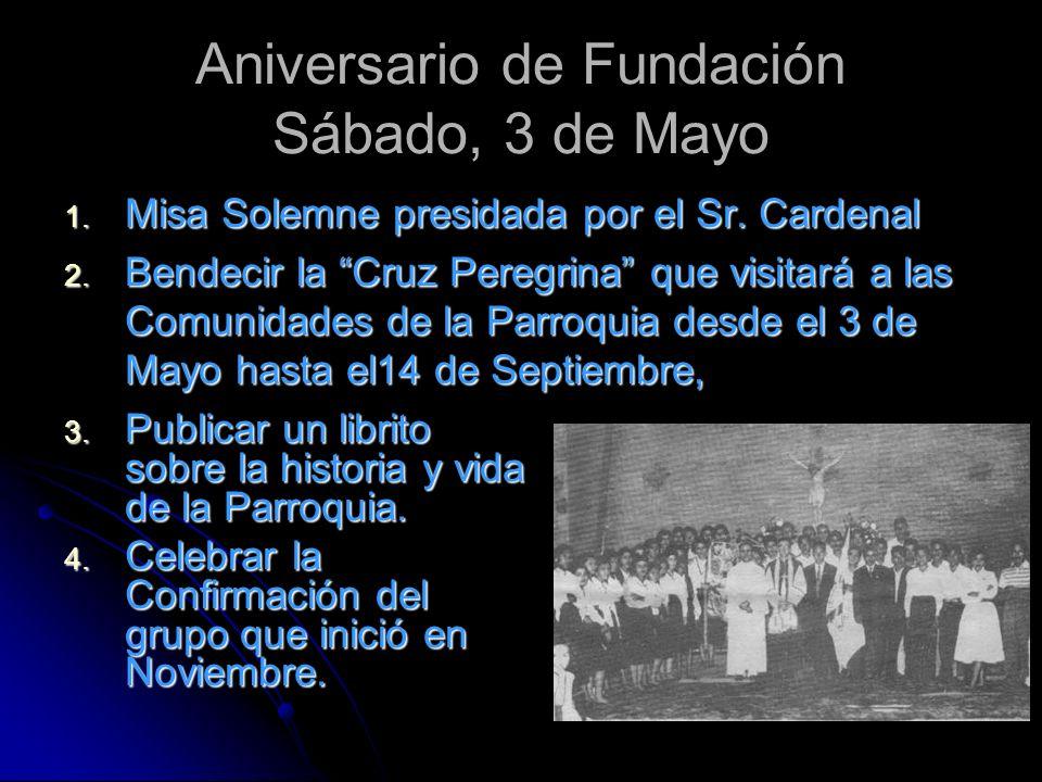 Aniversario de Fundación Sábado, 3 de Mayo