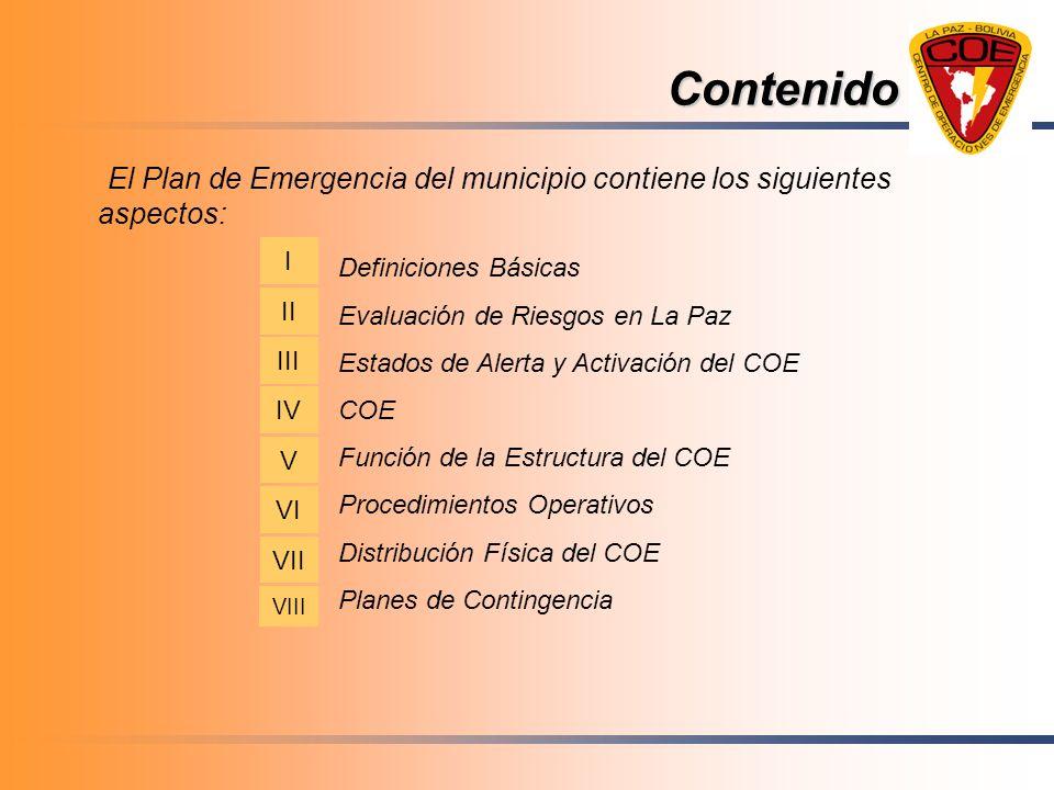 ContenidoEl Plan de Emergencia del municipio contiene los siguientes aspectos: I. Definiciones Básicas.