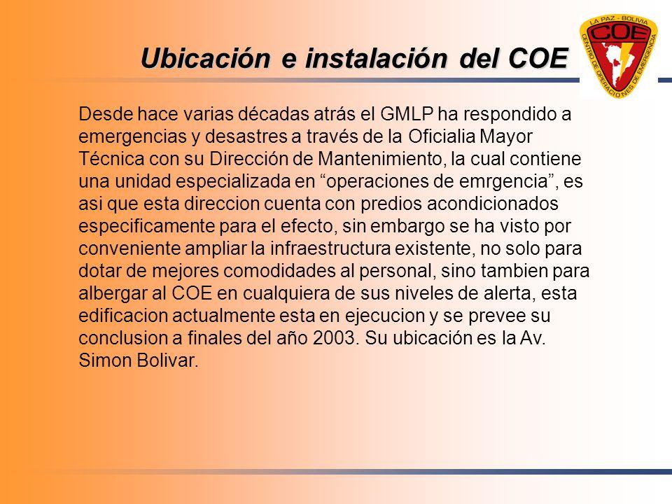 Ubicación e instalación del COE