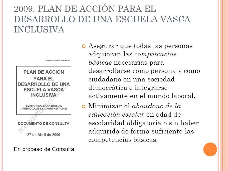 2009. PLAN DE ACCIÓN PARA EL DESARROLLO DE UNA ESCUELA VASCA INCLUSIVA