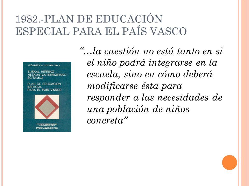 1982.-PLAN DE EDUCACIÓN ESPECIAL PARA EL PAÍS VASCO