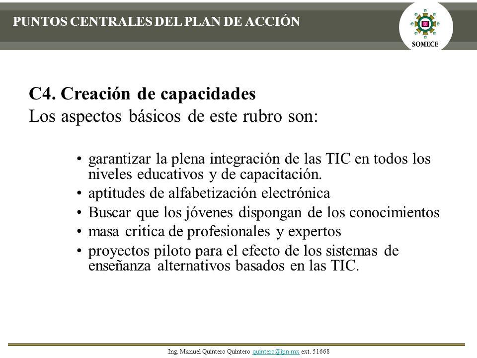 C4. Creación de capacidades Los aspectos básicos de este rubro son: