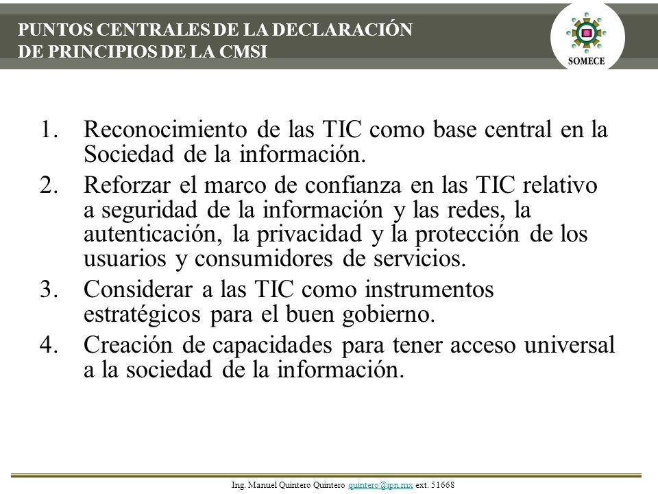 PUNTOS CENTRALES DE LA DECLARACIÓN DE PRINCIPIOS DE LA CMSI