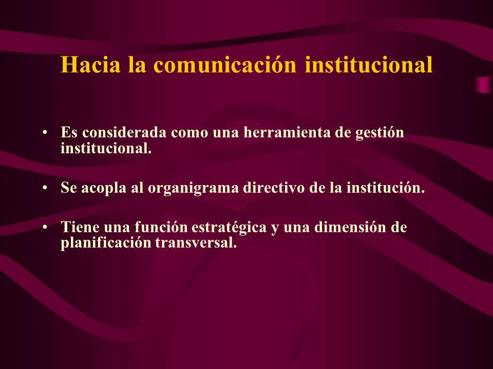 Hacia la comunicación institucional