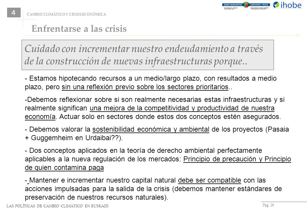 4CAMBIO CLIMÁTICO Y CRISIS ECONÓMICA. Enfrentarse a las crisis.