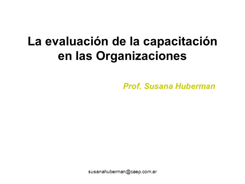 La evaluación de la capacitación en las Organizaciones