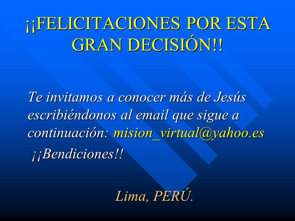 ¡¡FELICITACIONES POR ESTA GRAN DECISIÓN!!
