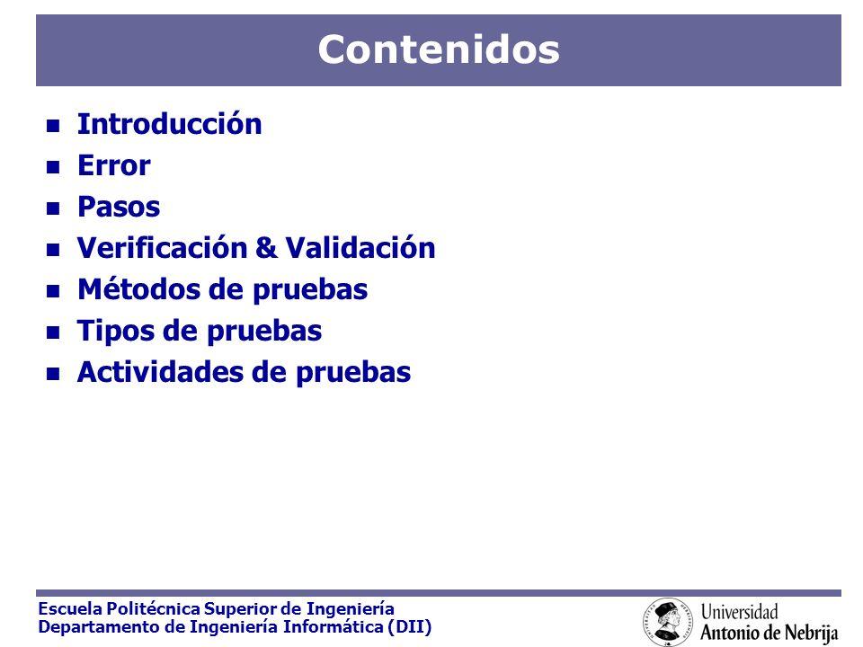 Contenidos Introducción Error Pasos Verificación & Validación