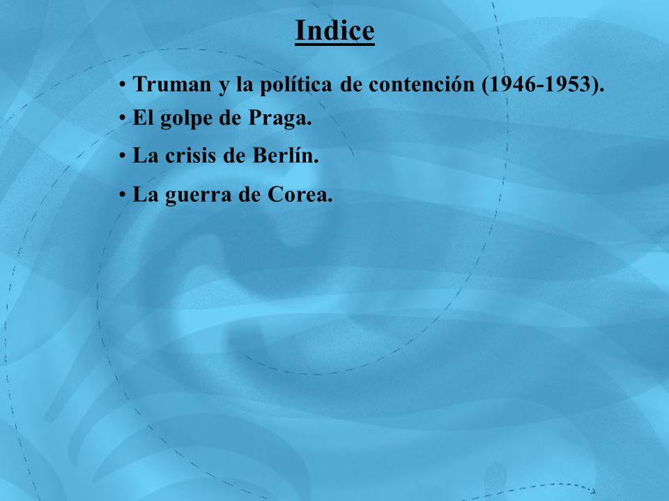 Indice Truman y la política de contención (1946-1953).