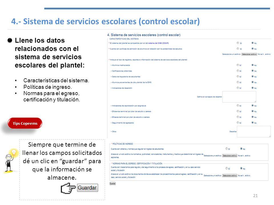 4.- Sistema de servicios escolares (control escolar)
