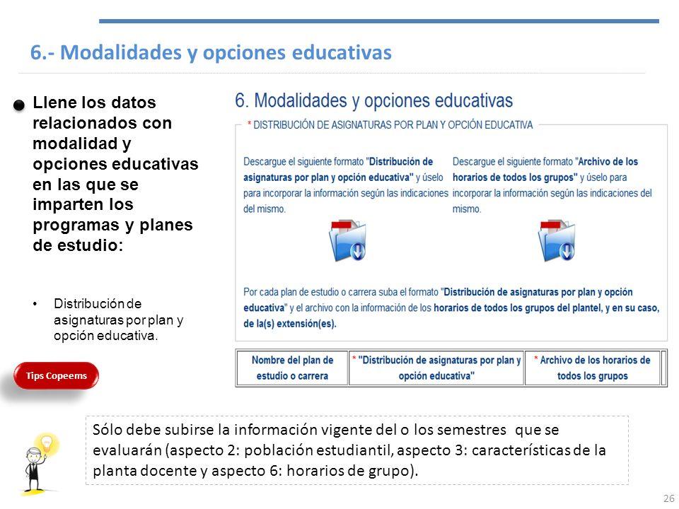 6.- Modalidades y opciones educativas