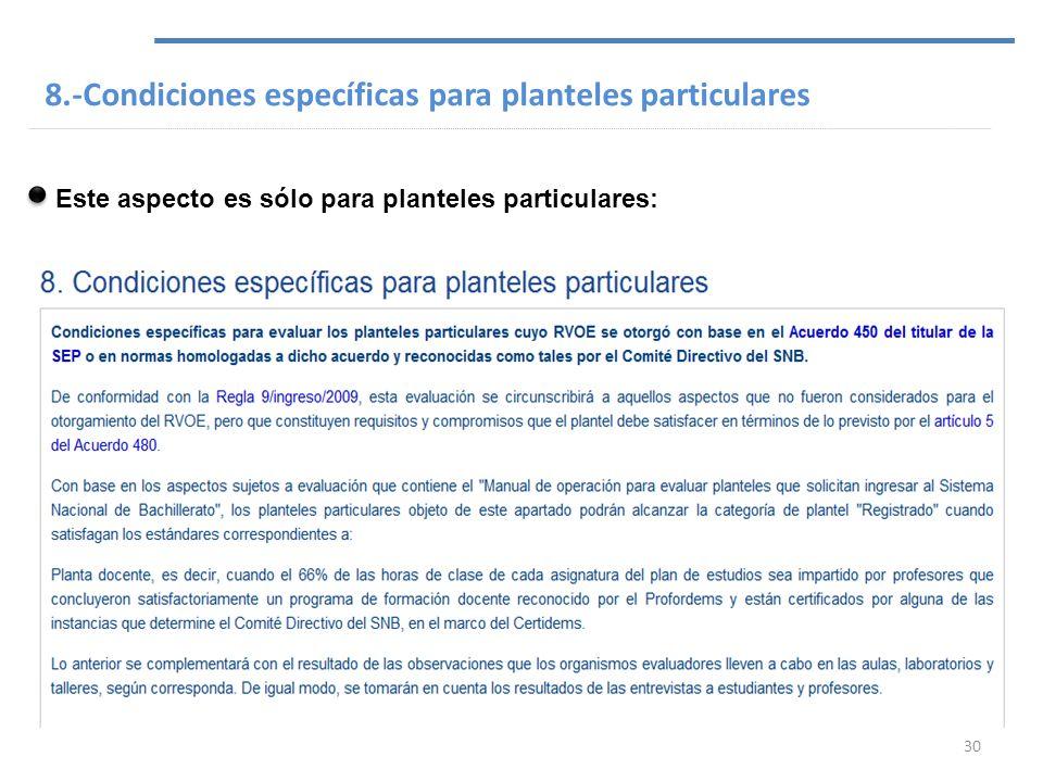 8.-Condiciones específicas para planteles particulares
