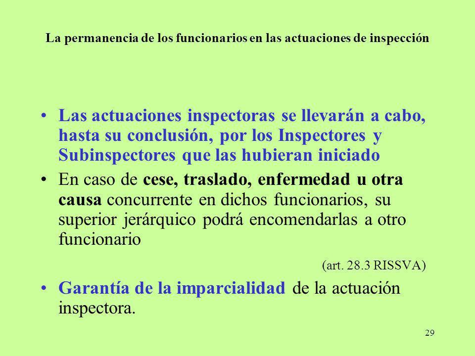 La permanencia de los funcionarios en las actuaciones de inspección