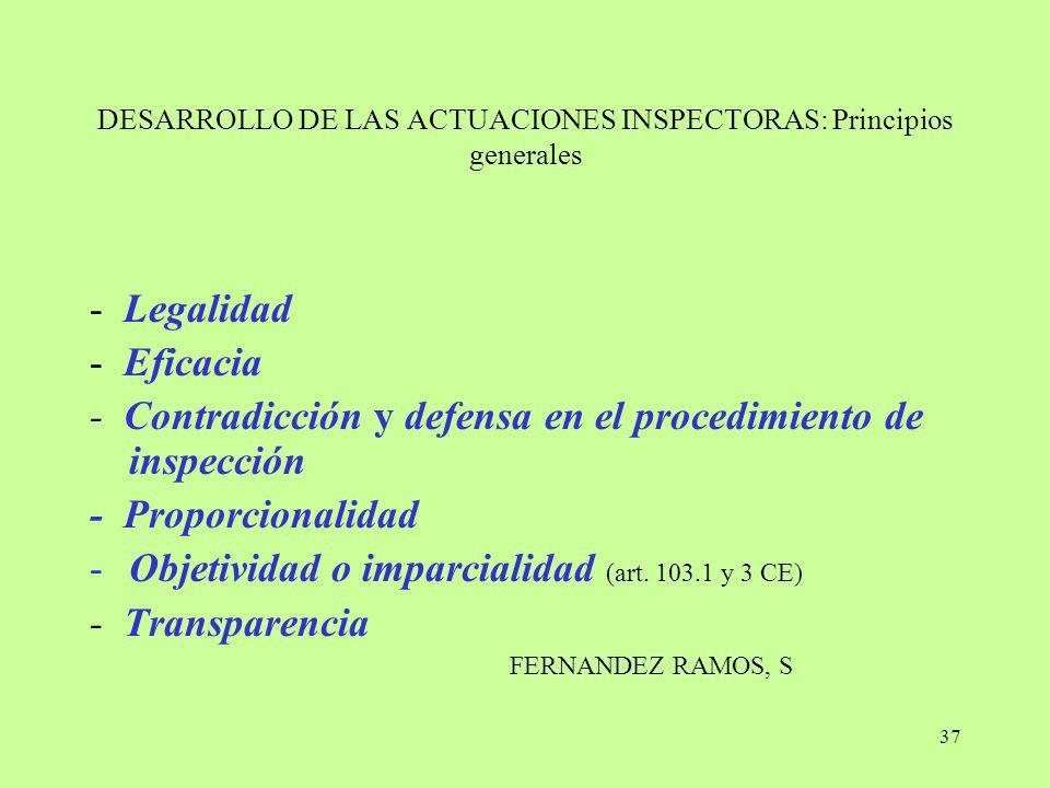 DESARROLLO DE LAS ACTUACIONES INSPECTORAS: Principios generales