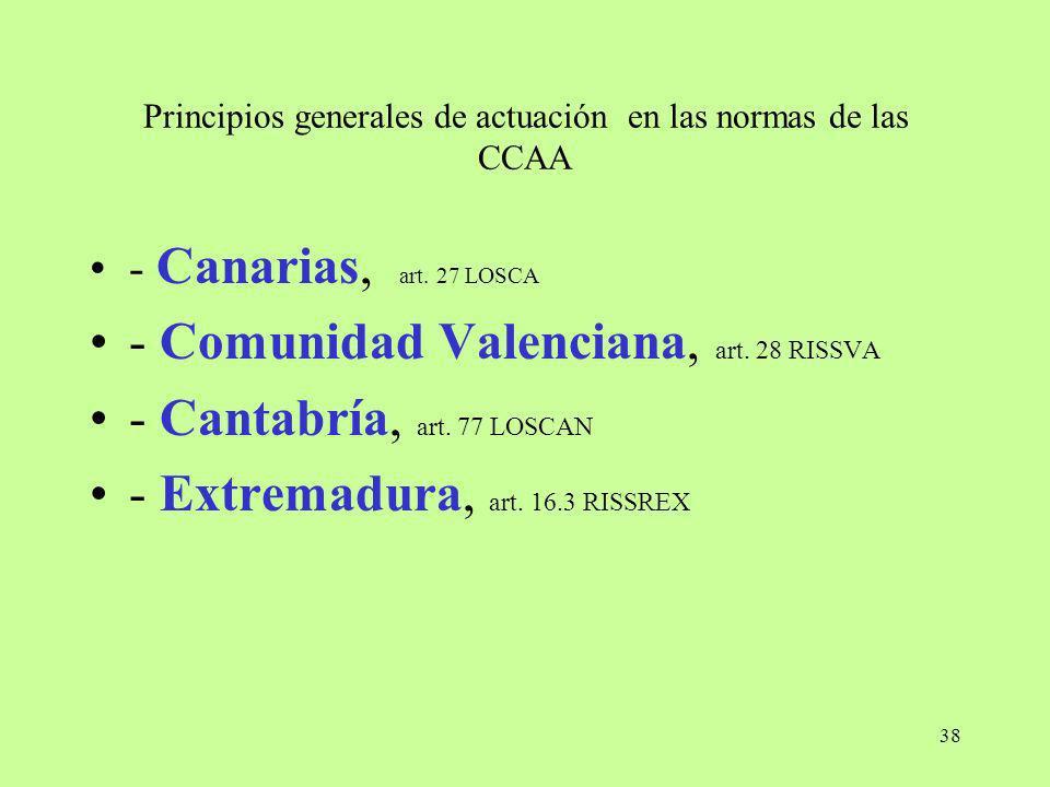 Principios generales de actuación en las normas de las CCAA