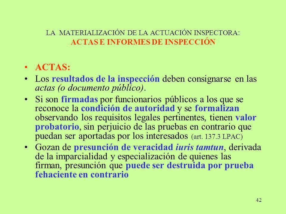 LA MATERIALIZACIÓN DE LA ACTUACIÓN INSPECTORA: ACTAS E INFORMES DE INSPECCIÓN