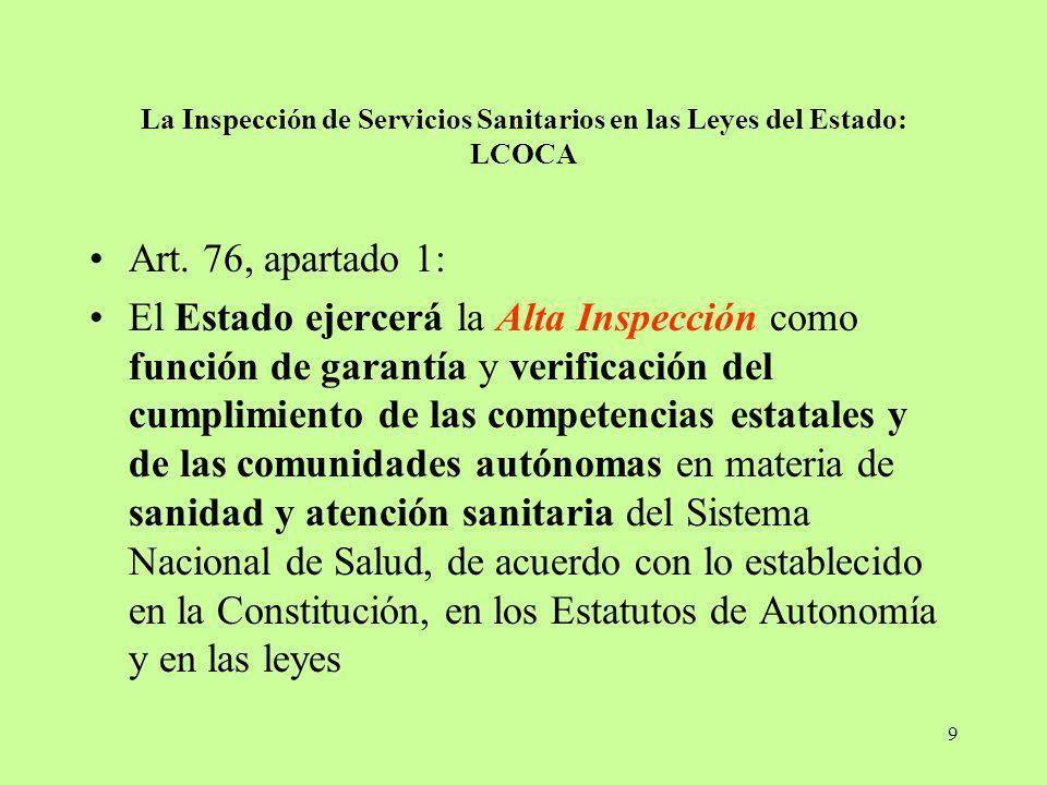 La Inspección de Servicios Sanitarios en las Leyes del Estado: LCOCA